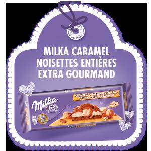 MILKA CARAMEL NOISETTES ENTIERES <br>EXTRA GOURMAND