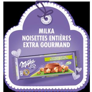 MILKA NOISETTES ENTIERES <br>EXTRA GOURMAND